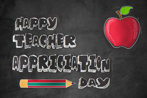 We Appreciate Our Teachers and Staff!