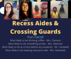 Shout Out to Recess Aides and Crossing Guards