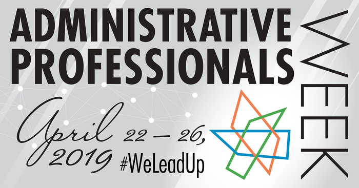 Celebrating our Administrative Professionals!