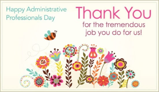 Thankful for our Administrative Professionals!
